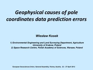 Geophysical causes of pole coordinates data prediction errors