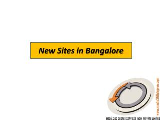 New Sites in Bangalore