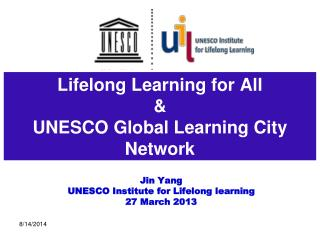Lifelong Learning for All & UNESCO Global Learning City Network