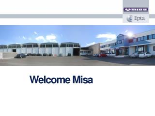 Welcome Misa