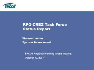 RPG-CREZ Task Force Status Report