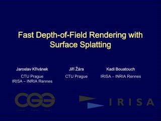 Fast Depth-of-Field Rendering with Surface Splatting