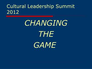 Cultural Leadership Summit 2012