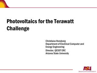 Photovoltaics for the Terawatt Challenge