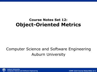 Course Notes Set 12: Object-Oriented Metrics