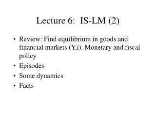 Lecture 6:  IS-LM (2)