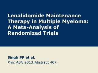 Lenalidomide Maintenance Therapy in Multiple Myeloma:  A Meta-Analysis of Randomized Trials