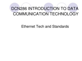 DCN286  INTRODUCTION TO DATA COMMUNICATION TECHNOLOGY