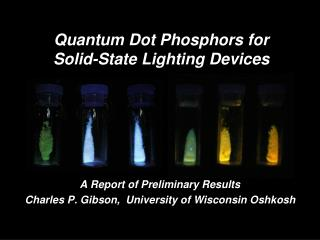 Quantum Dot Phosphors for  Solid-State Lighting Devices
