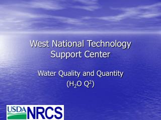 West National Technology Support Center