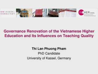 Governance Renovation of the Vietnamese Higher Education and Its Influences on Teaching Quality