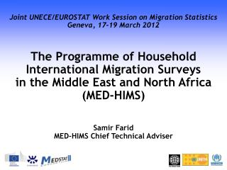 Joint UNECE/EUROSTAT Work Session on Migration Statistics Geneva, 17-19 March 2012