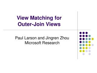 View Matching for  Outer-Join Views