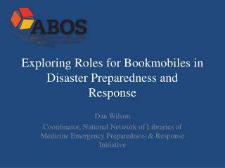 Exploring Roles for Bookmobiles in Disaster Preparedness and Response