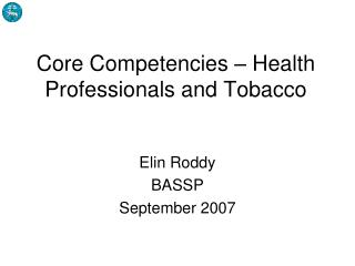 Core Competencies – Health Professionals and Tobacco