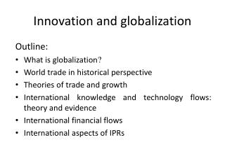 Innovation and globalization