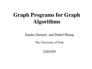 Graph Programs for Graph Algorithms
