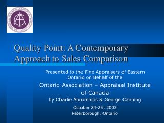 Quality Point: A Contemporary Approach to Sales Comparison
