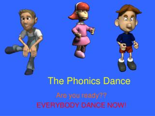 The Phonics Dance