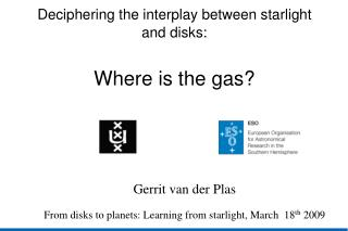 Deciphering the interplay between starlight and disks: Where is the gas?