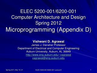 ELEC 5200-001/6200-001 Computer Architecture and Design Spring 2012 Microprogramming (Appendix D)