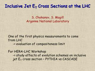 Inclusive Jet E T  Cross Sections at the LHC