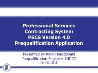 Professional Services Contracting System PSCS Version 4.0 Prequalification Application
