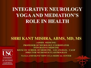 INTEGRATIVE NEUROLOGY YOGA AND MEDIATION'S  ROLE IN HEALTH