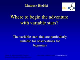 Where to begin the adventure with variable stars?