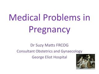 Medical Problems in Pregnancy