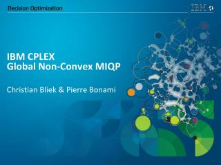IBM CPLEX Global Non-Convex MIQP