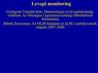 Leveg? monitoring
