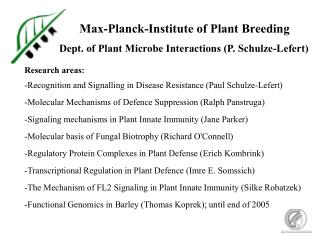 Max-Planck-Institute of Plant Breeding