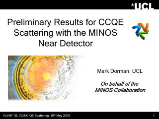 Preliminary Results for CCQE Scattering with the MINOS Near Detector