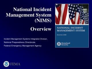 National Incident Management System (NIMS) Overview