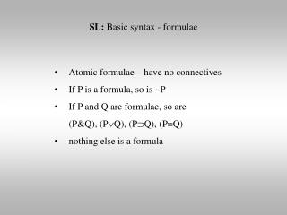 SL:  Basic syntax - formulae