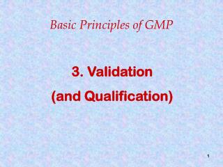 3.  Validation (and Qualification)