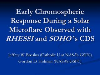 Early Chromospheric Response During a Solar Microflare Observed with  RHESSI  and  SOHO  's CDS