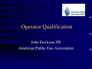 Operator Qualification
