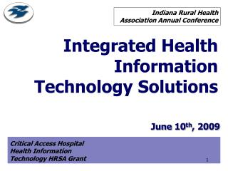 Integrated Health Information Technology Solutions
