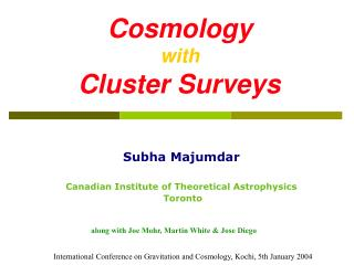 Cosmology  with    Cluster Surveys