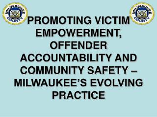 MILWAUKEE COUNTY DISTRICT ATTORNEY'S OFFICE