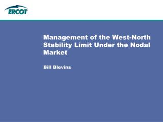 Management of the West-North Stability Limit Under the Nodal Market