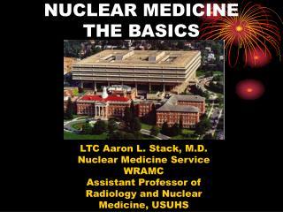 NUCLEAR MEDICINE THE BASICS