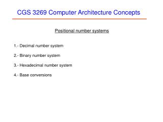 CGS 3269 Computer Architecture Concepts