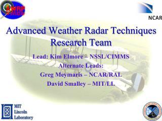 Advanced Weather Radar Techniques  Research Team
