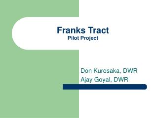Franks Tract Pilot Project