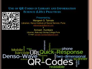 Use of QR Codes in Library and Information Science ( LISc ) Practices