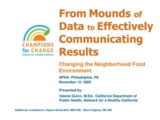 From Mounds  of  Data  to Effectively Communicating Results