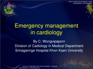 Emergency management  in cardiology